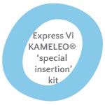 kameleo express vi special insertion kit icon